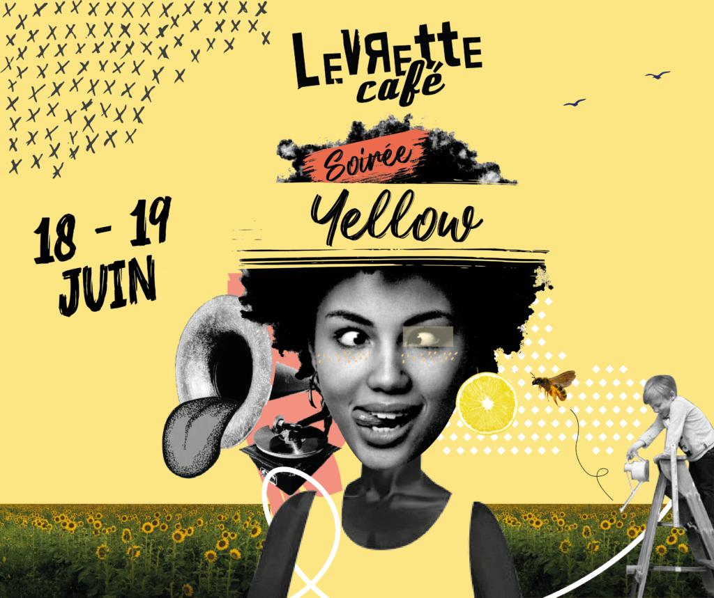 Soirée Yellow Levrette Café